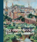 Der obere Neckar - Bilder einer Landschaft