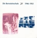 Die Bernsteinschule 1946–1951