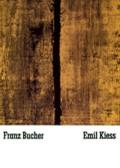 Franz Bucher / Emil Kiess